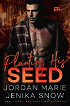 Planting His Seed (Hot-Bites)