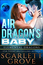 Air Dragon's Baby (Dragon Shifter Scifi Alien Romance) (Elemental Dragons Book 2)