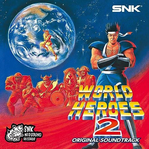 WORLD HEROES 2 ORIGINAL SOUND TRACK ワールドヒーローズ