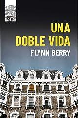 Una doble vida (Principal Noir nº 6) (Spanish Edition) Kindle Edition