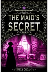 The Maid's Secret: A Victorian Murder Mystery (Penny Green Series Book 3) (Penny Green Victorian Mystery Series) Kindle Edition