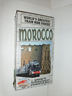 World's Greatest Train Ride Videos - Morocco
