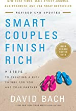 Smart Couples Finish Rich, Expanded And Updated: 9 Steps to Creating a Rich Future for You and Your Partner