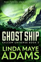 Ghost Ship (GALCOM Universe Series Book 2)
