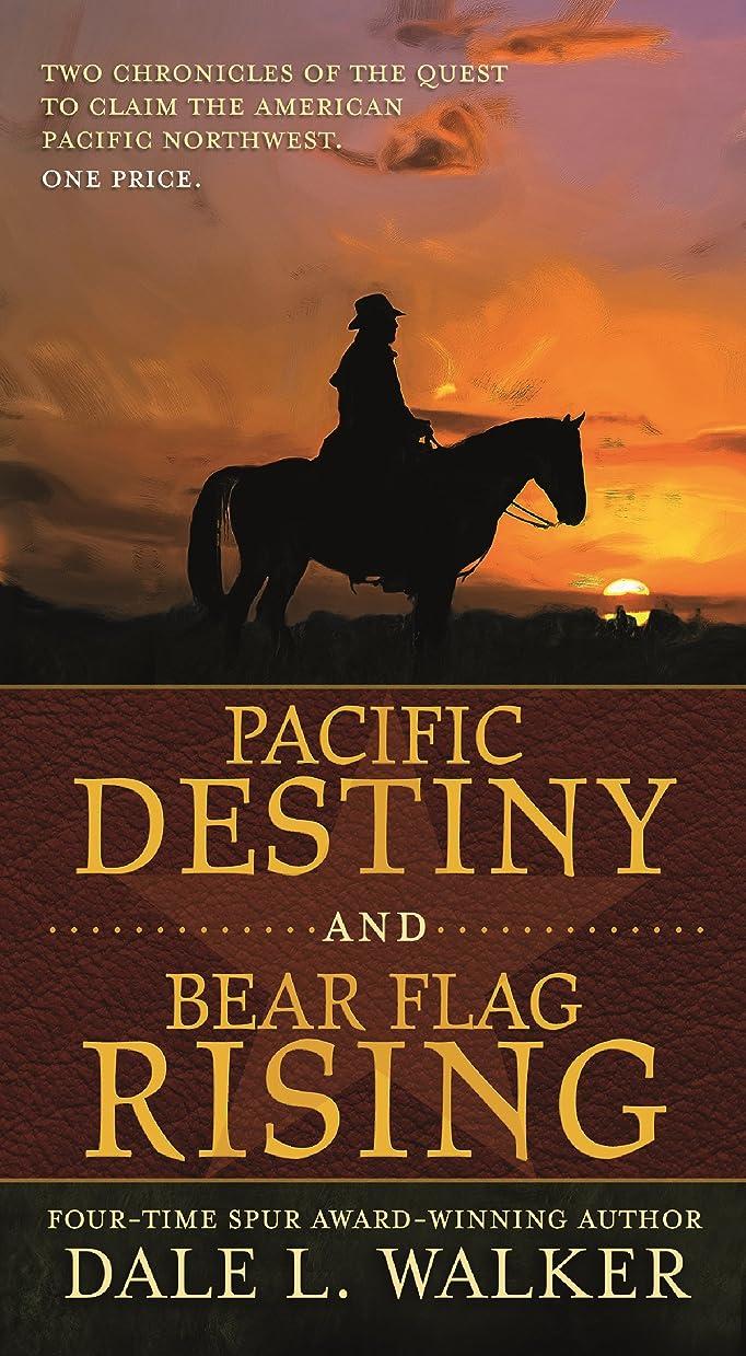 ナイトスポット移動かまどPacific Destiny and Bear Flag Rising: Two Chronicles of the Quest to Claim the American Pacific Northwest (English Edition)