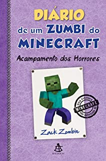Diário de Um Zumbi do Minecraft. Acampamento dos Horrores (Em Portuguese do Brasil)