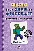 Diário de um zumbi do Minecraft 6: Acampamento Dos Horrores