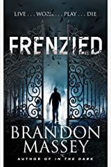 Frenzied - A Suspense Thriller Kindle Edition