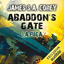 Abaddon's Gate - La fuga: The Expanse 3