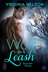 Wolf on a Leash (Black Hills Wolves #15) Kindle Edition