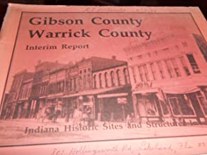 Gibson County Warrick County Interim Report: Indiana Historic Sites and Structure Inventory
