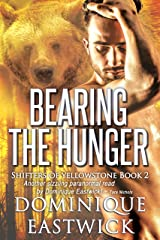 Bearing the Hunger (Shifters of Yellowstone Book 2) Kindle Edition