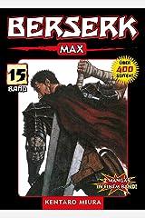 Berserk Max, Band 15: Bd. 15 (German Edition) eBook Kindle