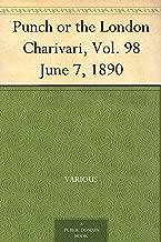 Punch or the London Charivari, Vol. 98 June 7, 1890