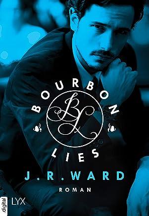 Bourbon Lies (Bourbon Kings 3) (German Edition)
