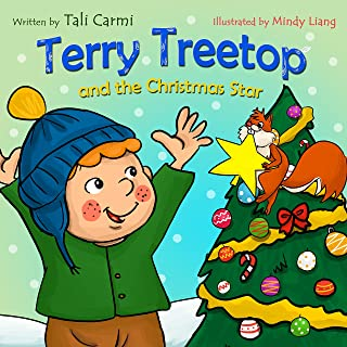 Terry Treetop and the Christmas Star: A Christmas story book for children about Generosity and Giving (The Terry Treetop Series 6) (English Edition)