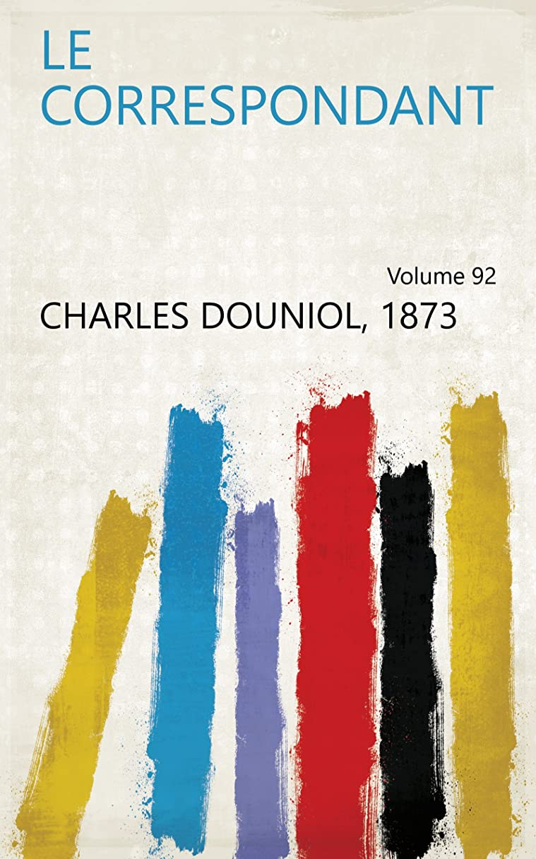 部族モディッシュ慎重にLe Correspondant Volume 92 (French Edition)