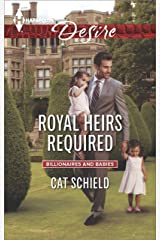 Royal Heirs Required: A Single Dad Romance (Billionaires and Babies Book 0) Kindle Edition