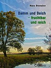 Damm und Deich - fruchtbar und reich: Märkische Miniaturen (German Edition)