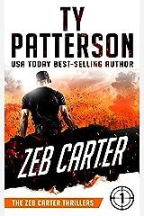 Zeb Carter: A Covert-Ops Suspense Action Novel (Zeb Carter Thrillers Book 1) Kindle Edition