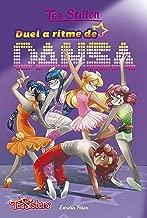 Duel a ritme de dansa: Aventures a Ratford 4 (TEA STILTON. AVENTURES A RATFORD Book 204) (Catalan Edition)