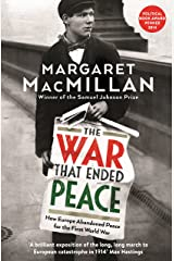 The War that Ended Peace: How Europe abandoned peace for the First World War (English Edition) eBook Kindle