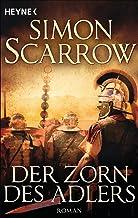 Der Zorn des Adlers: Roman (Rom-Serie 3) (German Edition)