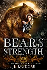 Bear's Strength: A Shifter Reverse Harem Romance (Guardians of the Fae Realms Book 3) Kindle Edition