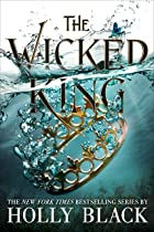 Cover image of The Wicked King by Holly Black