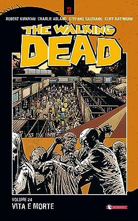 The Walking Dead vol. 24 - Vita e morte
