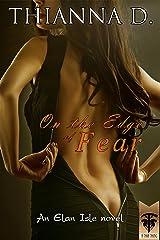 On the Edge of Fear (Elan Isle Book 3) Kindle Edition
