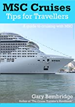 MSC Cruises : Tips For Travellers: A Guide To Cruising With MSC