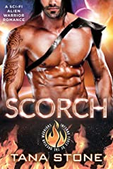 Scorch: A Sci-Fi Alien Warrior Romance (Inferno Force of the Drexian Warriors Book 2) Kindle Edition