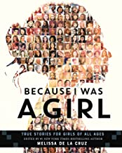 Because I Was a Girl: True Stories for Girls of All Ages