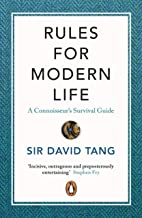 Rules For Modern Life: A Connoisseur's Survival Guide