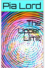 The Upper Limit Kindle Edition