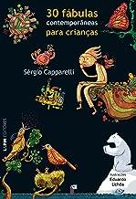30 Fábulas Contemporâneas para Crianças de Sérgio Capparelli pela L&pm (2008)