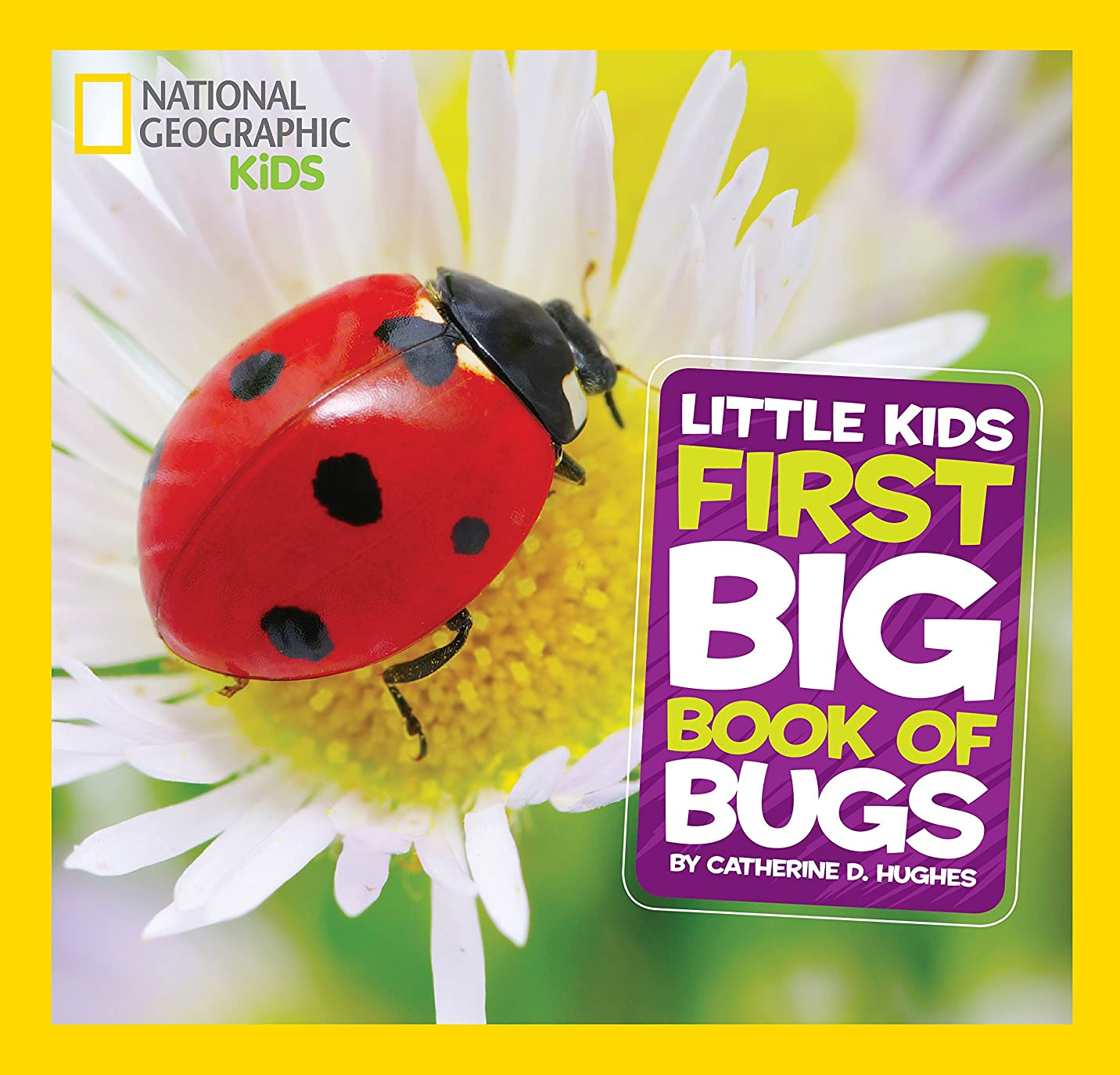 クリア割り当てるイースターNational Geographic Little Kids First Big Book of Bugs (National Geographic Little Kids First Big Books) (English Edition)