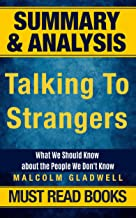Summary of Talking to Strangers: What We Should Know about the People We Don't Know (English Edition)