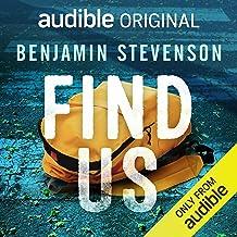 Find Us: An Audible Original Novella
