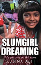 SLUMGIRL DREAMING : My Journey to the Stars