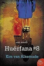 Huerfana # 8 (Spanish Edition)