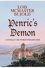 Penric's Demon (Penric & Desdemona) Kindle Edition