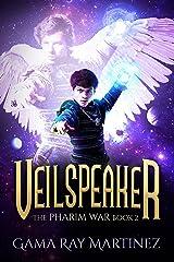 Veilspeaker (Pharim War Book 2) Kindle Edition