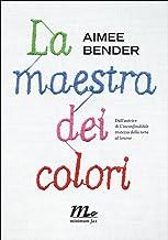 La maestra dei colori (Italian Edition)