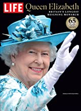 LIFE Queen Elizabeth: Britain's Longest Reigning Monarch