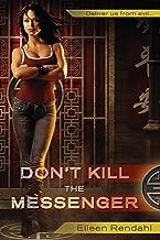 Don't Kill the Messenger (A Messenger Novel Book 1)