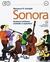 Scaricare Libri Sonora. Vol. A-B-Quaderno. Per la Scuola media. Con e-book. Con espansione online PDF