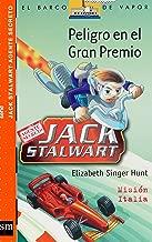 Peligro en el gran premio / Peril at the Grand Prix: Mision Italia / Italy Mission (El barco de vapor: Jack Stalwart Agente Secreto / The Steamboat: Secret Agent Jack Stalwart) (Spanish Edition)