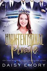 Unintentional Pirate (Accidental Mobster Book 2) Kindle Edition